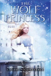 The Wolf Princess - Cathryn Constable