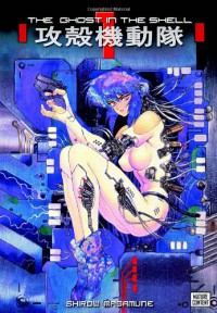 The Ghost in the Shell - Masamune Shirow