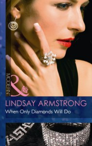 When Only Diamonds Will Do - Lindsay Armstrong