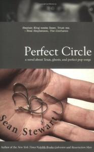 Perfect Circle - Sean Stewart