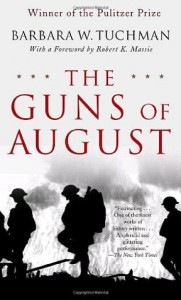The Guns of August - Barbara W. Tuchman, Robert K. Massie