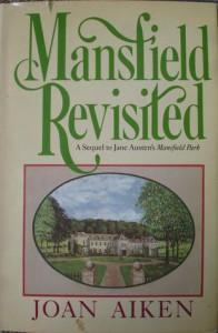 Mansfield Revisited - Joan Aiken,  Jane Austen