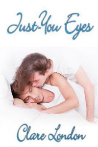 Just-You Eyes - Clare London