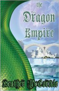 The Dragon Empire - Heather McCorkle