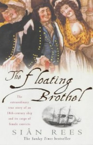 The Floating Brothel - Siân Rees