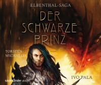 Elbenthal-Saga: Der Schwarze Prinz - Ivo Pala