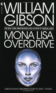 Mona Lisa Overdrive - William Gibson