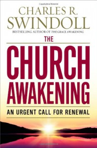 The Church Awakening: An Urgent Call for Renewal - Charles R. Swindoll