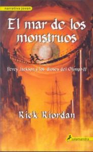 El mar de los monstruos (Percy Jackson y los Dioses del Olimpo, #2) - Rick Riordan