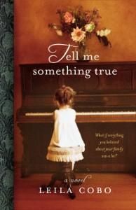 Tell Me Something True - Leila Cobo