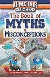 The Book of Myths & Misconceptions: The Truth Is Finally Revealed - Emily Dwass, Katherine Don, West Side Publishing, J.K. Kelley, Lawrence Robinson, Susan McGowan, Jeff Bahr, James Duplacey, Tom DeMichael, Ken Sheldon, Bill Martin
