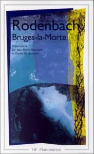 Bruges-la-Morte - Georges Rodenbach, Jean-Pierre Bertrand, Daniel Grojnowski
