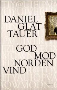 God mod nordenvind - Daniel Glattauer