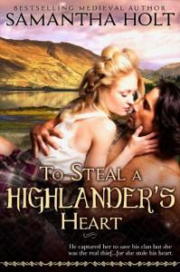 To Steal a Highlander's Heart - Samantha Holt