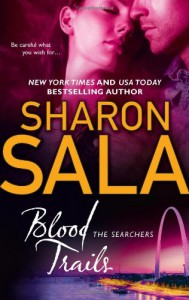 Blood Trails - Sharon Sala