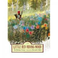 Little Red Riding Hood - Jacob Grimm, Wilhelm Grimm, Bernadette Watts