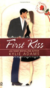 The Bridesmaid Chronicles: First Kiss - Kylie Adams