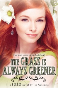 The Grass Is Always Greener - Jen Calonita