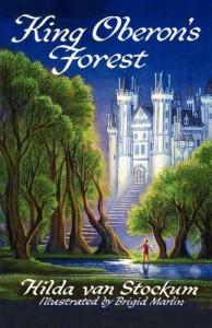 King Oberon's Forest - Hilda van Stockum