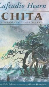 Chita: A Memory of Last Island (Banner Book) - Lafcadio Hearn