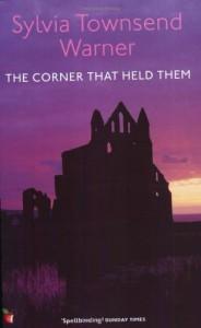 The Corner That Held Them - Sylvia Townsend Warner