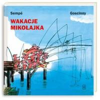 Wakacje Mikołajka - Jean-Jacques Sempé, René Goscinny