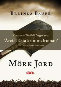 Mörk jord - Belinda Bauer, Ulla Danielsson