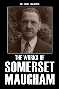Works of W. Somerset Maugham - W. Somerset Maugham