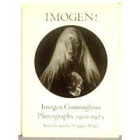 Imogen! Imogen Cunningham Photographs, 1910-1973 - Imogen Cunningham