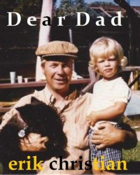 Dear Dad - Erik Christian
