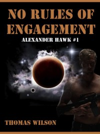 No Rules Of Engagement - Thomas  Wilson