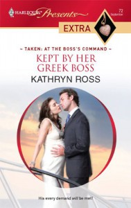 Kept by Her Greek Boss (Harlequin Presents Extra) - Kathryn Ross