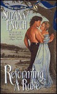 Reforming a Rake  - Suzanne Enoch