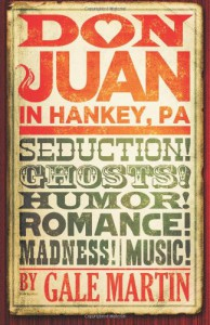 Don Juan in Hankey, PA - Gale Martin