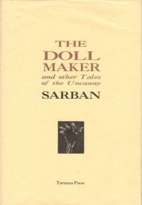 The Doll Maker and other Tales of the Uncanny - Sarban, John William Wall