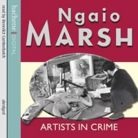 Artists in Crime  - Ngaio Marsh, Benedict Cumberbatch