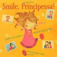 Smile, Principessa! - Judith Ross Enderle, Stephanie Jacob Gordon