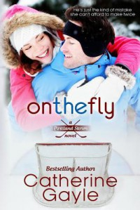 On the Fly - Catherine Gayle