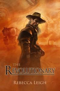 The Revolutionary - Rebecca Leigh