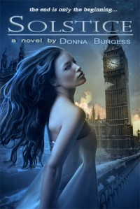 Solstice: a novel of the Zombie Apocalypse - Donna Burgess