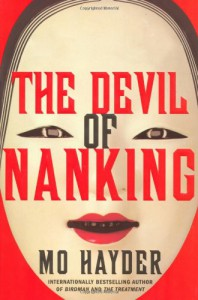 The Devil of Nanking: A Novel - Mo Hayder
