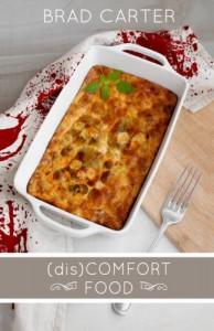 (Dis)Comfort Food - Brad  Carter