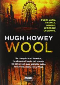 Wool - Hugh Howey, Giulio Lupieri