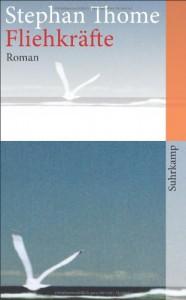 Fliehkräfte: Roman (suhrkamp taschenbuch) - Stephan Thome