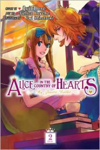 Alice in the Country of Hearts: My Fanatic Rabbit, Volume 2 - Created by QuinRose