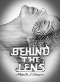 Behind the Lens - Marita A. Hansen