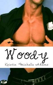 Woody (Temptations, #2) - Kristin Michelle Adams