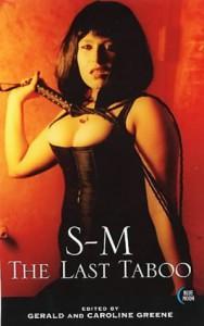 S-M: The Last Taboo - Gerald Greene, Caroline Greene