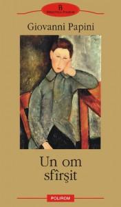 Un om sfirsit (paperback) - Giovanni Papini