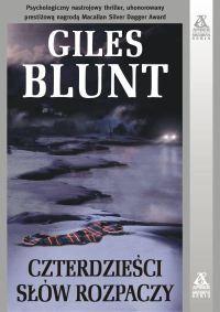 Czterdzieści słów rozpaczy - Giles Blunt